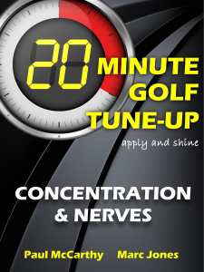 20 Minute Golf Tune-Up Concentration and Nerves Book