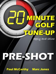 20 Minute Golf Tune-Up Pre-Shot