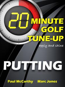 20 Minute Golf Tune-Up Putting