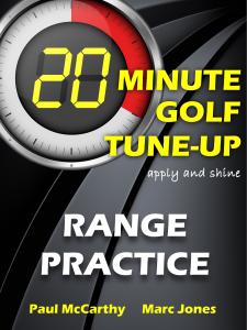 20 Minute Golf Tune-Up Range Practice