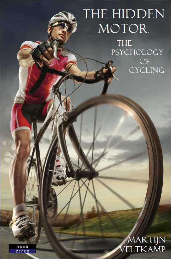 The Hidden Motor: The Psychology of Cycling