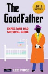 The Goodfather - parenting book by Lee Price
