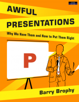 Awful Presentations - Presentation Skills Book
