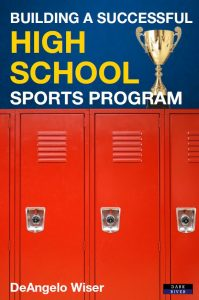 Building a Successful High School Sports Program