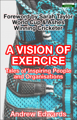 Vision of Exercise - Andrew Edwards