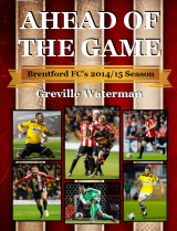 Ahead of the Game   Brentford FC Book