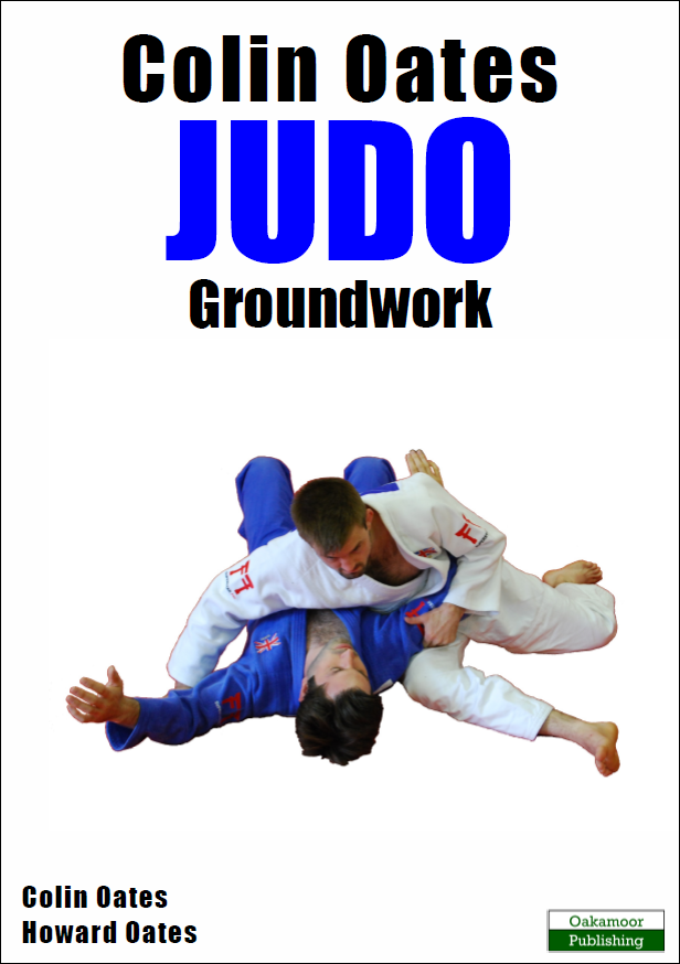 Colin Oates Judo Book: Groundwork