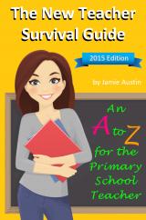 Primary School Teacher Survival Guide: An A-Z for the Primary School Teacher