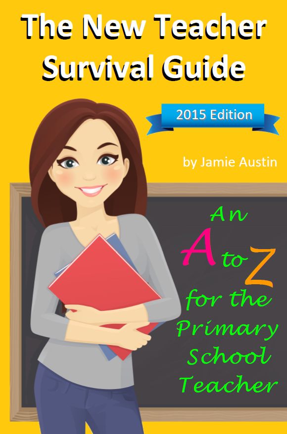 Primary School Teacher Survival Guide: An A-Z for the Primary School Teacher