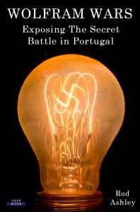 Wolfram Wars: Exposing The Secret Battle in Portugal
