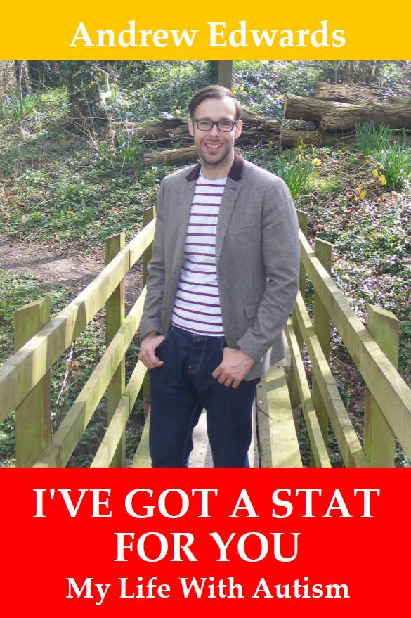 I've Got a Stat For You: My Life With Autism - Book