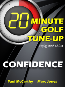 20 Minute Golf Tune-Up Confidence