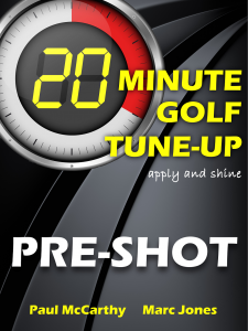 20 Minute Golf Tune-Up Pre-Shot
