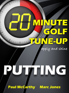 20 Minute Golf Tune-Up Putting