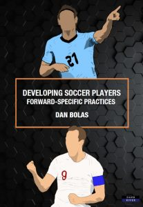 Developing Soccer Players Dan Bolas
