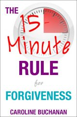 15 Minute Rule for Forgiveness Book