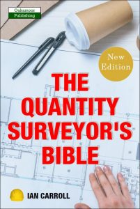 The Quantity Surveyors Bible