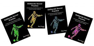 Deliberate Soccer Practice Series