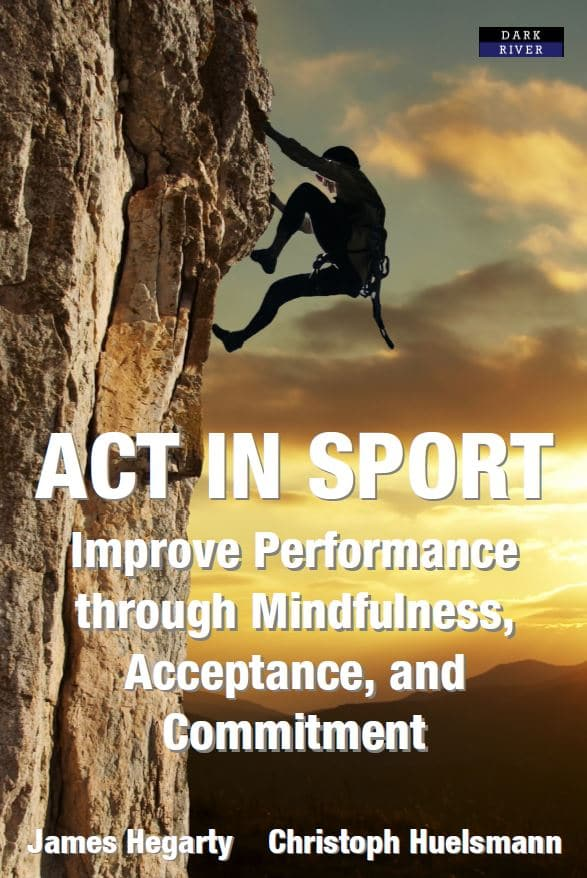 ACT in Sport Mindfulness 978-1-911121-38-1